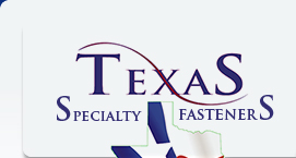 Texas Specialty Fasteners | Together We Will Build Your Future